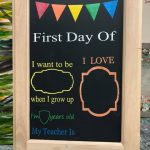Reuseable 1st Day of School Sign